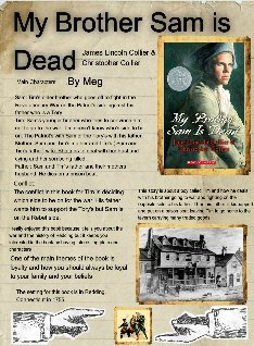 an analysis of the historical novel my brother sam is dead written by james lincoln collier Collier and his brother, the author james lincoln collier, have co-written novels, most of which are based on historic events collier's children's books include my brother sam is dead (1974), which deals with the american revolution, and was awarded a newbery honor, and seven historical novels written with james, including jump ship to.
