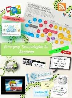 Emerging Technologies for Students